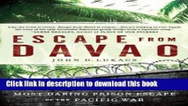 [Popular] Books Escape From Davao: The Forgotten Story of the Most Daring Prison Break of the