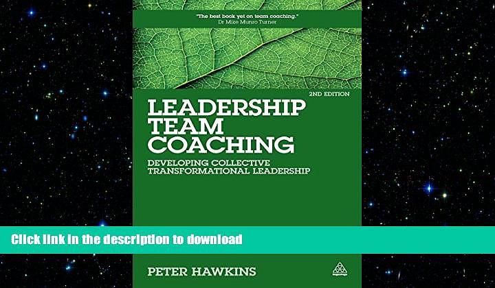 FAVORIT BOOK Leadership Team Coaching: Developing Collective Transformational Leadership FREE BOOK