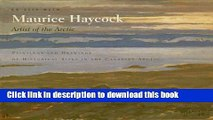 Download On Site With Maurice Haycock Artist of the Arctic: Paintings and Drawings of Historical
