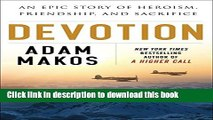 [Popular] Books Devotion: An Epic Story of Heroism, Friendship, and Sacrifice Free Online