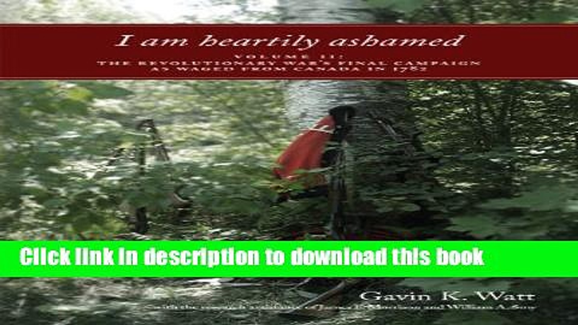 Download I am heartily ashamed: Volume II: The Revolutionary War s Final Campaign as Waged from