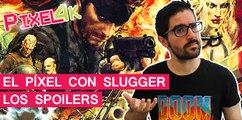 El Píxel con Slugger Maxman: LOS SPOILERS
