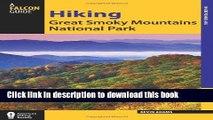 [Popular] Hiking Great Smoky Mountains National Park (Regional Hiking Series) Kindle Free