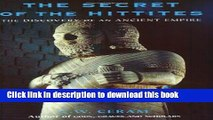 [Popular] The Secret of the Hittites: The Discovery of an Ancient Empire Hardcover Free