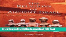[Popular] The Religions of Ancient Israel: A Synthesis of Parallactic Approaches Hardcover