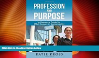 Full [PDF] Downlaod  Profession and Purpose: A Resource Guide for MBA Careers in Sustainability