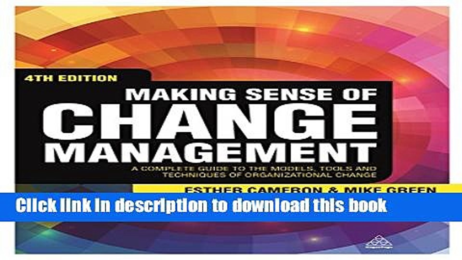 [Download] Making Sense of Change Management: A Complete Guide to the Models, Tools and Techniques