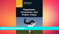 READ book  Happiness, Economics and Public Policy (Iea Readings (Institute of Economic Affairs))