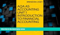 Big Deals  AQA AS Accounting Unit 1 Introduction to Financial Accounting  Free Full Read Best Seller