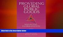 READ book  Providing Global Public Goods: Managing Globalization  FREE BOOOK ONLINE