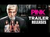 PINK - Official Trailer - Amitabh Bachchan - Shoojit Sircar - Taapsee Pannu