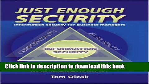 [PDF] Just Enough Security: Information Security for Business Managers E-Book Free