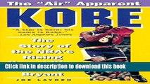 [Popular Books] Kobe: The Story of the NBA s Rising Young Star Kobe Bryant Full Online