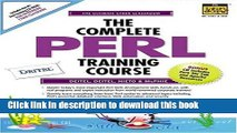 Download The Complete Perl Training Course (Prentice Hall Complete Training Courses) Book Online