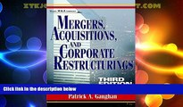 Must Have  Mergers, Acquisitions, and Corporate Restructurings (Wiley Mergers and Acquisitions