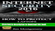 Download Internet Security 2016: Security   Privacy On Laptops, Smartphones   Tablets Book Free