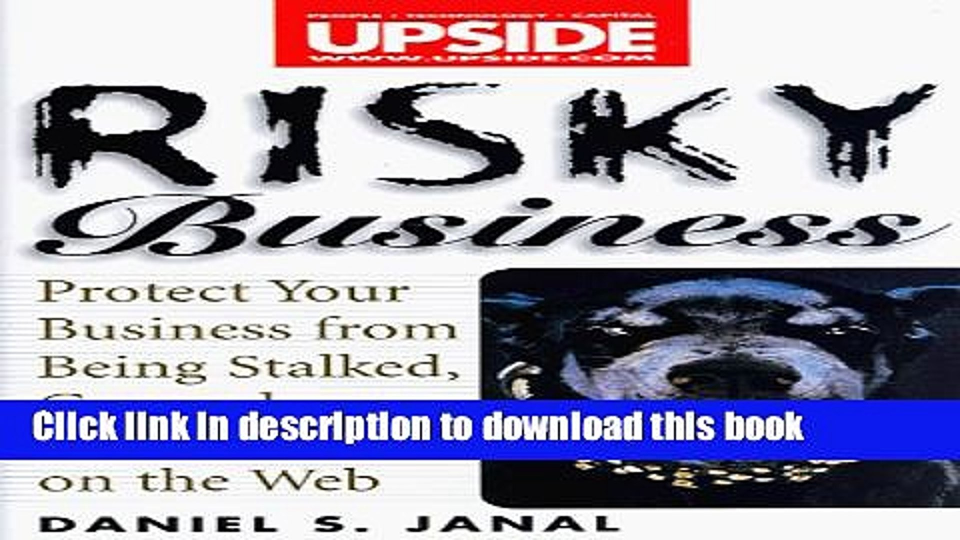 [PDF] Risky Business: Protect Your Business From Being Stalked, Conned, or Blackmailed on the Web