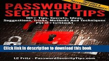 [PDF] Password Security Tips: 101+ Tips, Secrets, Ideas, Suggestions, Tricks, Methods And
