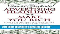 [Download] Advertising Headlines That Make You Rich: Create Winning Ads, Web Pages, Sales Letters