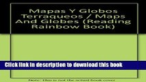 [Fresh] Mapas y Globos Terraqueos (Reading Rainbow Book) (Spanish Edition) Online Books