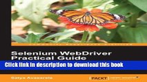 [Download] Selenium WebDriver Practical Guide - Automated Testing for Web Applications Paperback