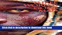[Download] Three Worlds Gone Mad: Dangerous Journeys through the War Zones of Africa, Asia, and