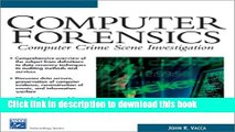 [PDF] Computer Forensics: Computer Crime Scene Investigation (With CD-ROM) (Networking Series)