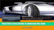 Download Aprender Maya 2012 Avanzado con 100 ejercicios prácticos (Aprender... con 100 ejercicios
