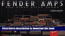 [Download] Fender Amps - The First Fifty Years Hardcover Free
