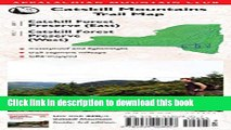 [Download] Catskill Mountains Trail Map: Catskill Forest Preserve (East) / Catskill Forest
