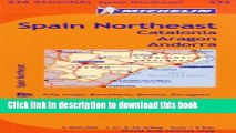 [Download] Michelin Spain: Northeast, Catalunya, Aragon, Andorra / Espagne: Nord-Est, Catalogne,