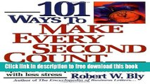 [Download] 101 Ways to Make Every Second Count: Time Management Tips and Techniques for More