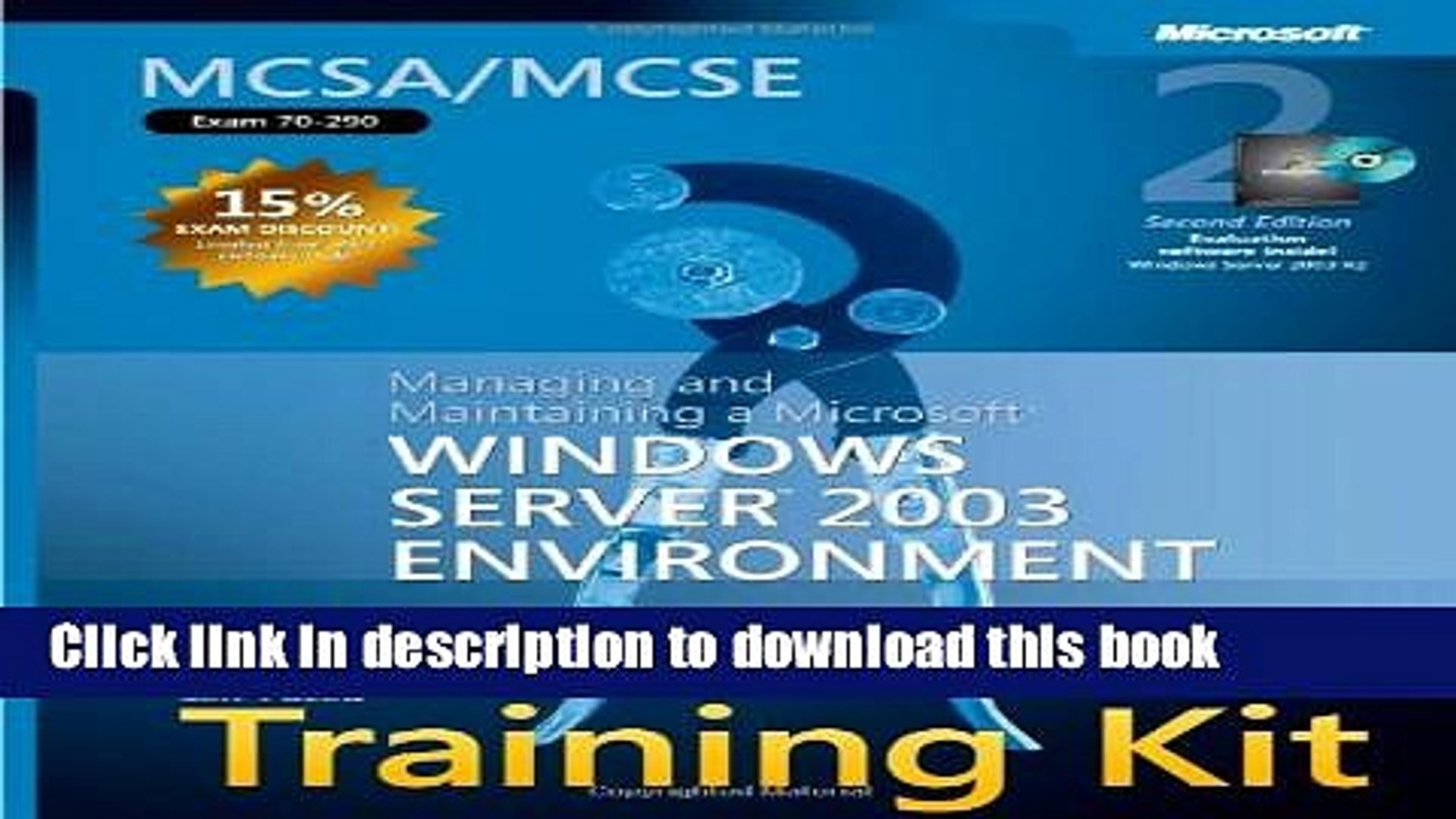 [Download] MCSA/MCSE Self-Paced Training Kit (Exam 70-290): Managing   Maintaining a Windows