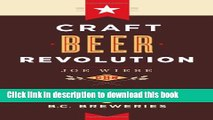 [Download] Craft Beer Revolution: The Insider s Guide to B.C. Breweries Kindle Collection