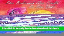 [Download] She Believed She Could, So She Did Daily Planner and Journal: Inspirational Organizer