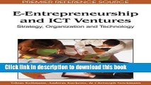 [PDF] E-Entrepreneurship and ICT Ventures: Strategy, Organization and Technology E-Book Online