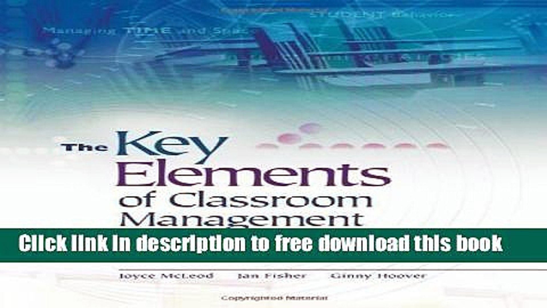 [Download] The Key Elements of Classroom Management: Managing Time and  Space, Student Behavior,