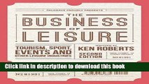 [PDF] The Business of Leisure: Tourism, Sport, Events and Other Leisure Industries Book Online