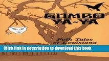 [Popular] Gumbo YA-YA: Folk Tales of Louisiana Kindle Free