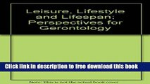[Download] Leisure, Lifestyle and Lifespan; Perspectives for Gerontology Paperback Online