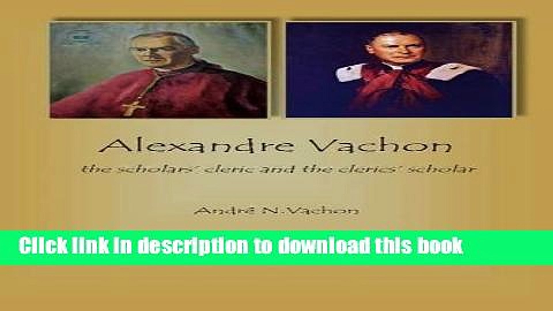 The Scholars Cleric and the Clerics Scholar Alexandre Vachon
