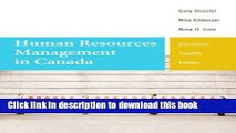 [Popular] Human Resources Management in Canada, Twelfth Canadian Edition (12th Edition) Hardcover