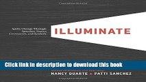 [Popular] Illuminate: Ignite Change Through Speeches, Stories, Ceremonies, and Symbols Hardcover