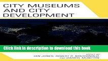 [PDF] City Museums and City Development E-Book Online