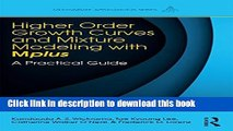 [Download] Higher-Order Growth Curves and Mixture Modeling with Mplus: A Practical Guide Paperback