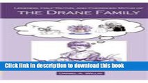 [Popular Books] Legends, Half-Truths, and Cherished Myths of the Drane Family Free Online