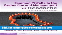 [Download] Common Pitfalls in the Evaluation and Management of Headache: Case-Based Learning