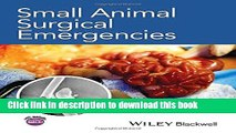 [Download] Small Animal Surgical Emergencies Hardcover Online