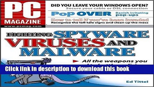 Viruses PC Magazine Fighting Spyware and Malware