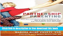 [Download] Partnership Parenting: How Men and Women Parent Differently - Why It Helps Your Kids